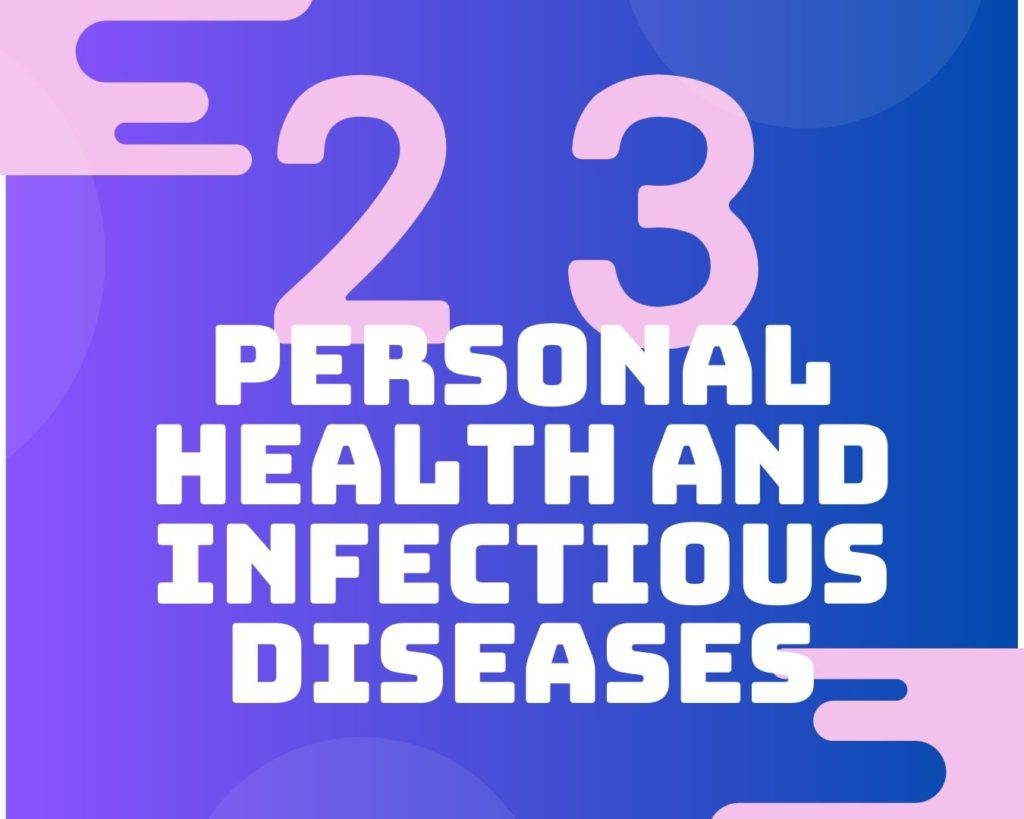 23 Personal health and infectious diseases