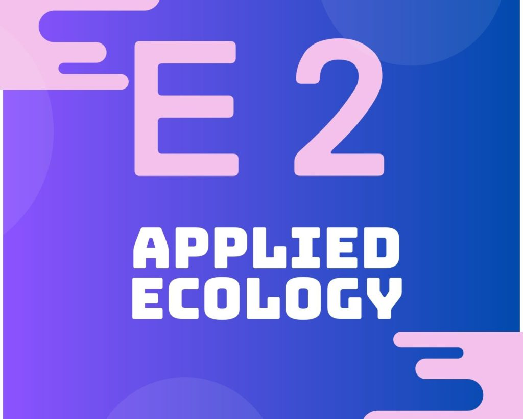 E2 Applied ecology